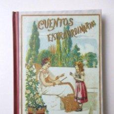 Libros: CUENTOS DE CALLEJA /CUENTOS EXTRAORDINARIOS/ EDICIÓN FACSIMILAR/ ESTADO IMPECABLE. Lote 64148867