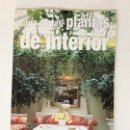 Libros: GUIA DE LAS PLANTAS DE INTERIOR. Lote 64325127