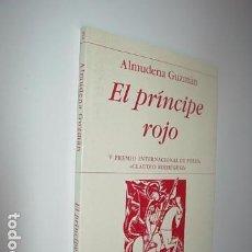 Libros: EL PRÍNCIPE ROJO DE ALMUDENA GUZMÁN(HIPERIÓN). Lote 64559491