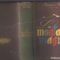 Libros: LA MONTAA MAGICA. Lote 64690761