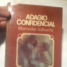 Libros: ANTIGUO LIBRO ADAGIO CONFIDENCIAL ESCRITO POR MERCEDES SALISACHS ED. PLANETA AÑO 1975 . Lote 64765987