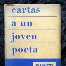 Libros: CARTAS A UN JOVEN POETA - RAINER MARIA RILKE - 1959 - SIGLO VEINTE. Lote 65021063