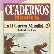 Libros: CARDONA GABRIEL. - CUADERNOS HISTORIA 16. Nº 74. LA II GUERRA MUNDIAL (2).. Lote 65067906
