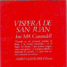 Libros: CARANDELL, - JOSE Mª. - VISPERA DE SAN JUAN.. Lote 65074990