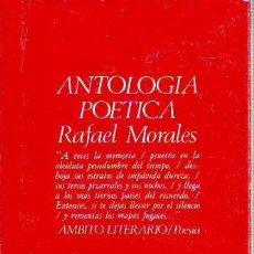 Libros: MORALES, - RAFAEL. - ANTOLOGIA POETICA.. Lote 65074994