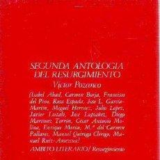 Libros: POZANCO, - VICTOR (DIRECTOR). - SEGUNDA ANTOLOGIA DEL RESURGIMIENTO.. Lote 65074998