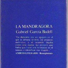 Libros: GARCIA BADELL, - GABRIEL. - LA MANDRAGORA.. Lote 65075018