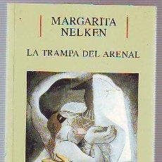 Libros: NELKEN MARGARITA. - LA TRAMPA DEL ARENAL.. Lote 65193102
