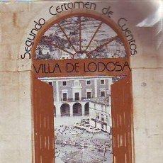 Libros: II CERTAMEN DE CUENTOS VILLA DE LODOSA. ANTOLOGIA.. Lote 65292439