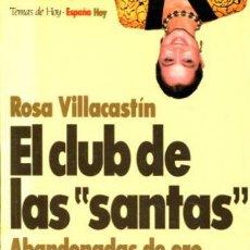 Libros: VILLACASTIN ROSA. - EL CLUB DE LAS