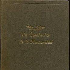 Libros: BILBAO FELIX. - UN BIENHECHOR DE LA HUMANIDAD, EL PADRE BENITO MENNI, 1841-1914.. Lote 65357811