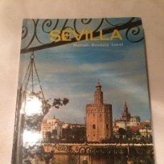 Libros: ANTIGUO LIBRO SEVILLA ESCRITO POR MANUEL BENDALA LUCET EDITORIAL EVEREST AÑO 1970 . Lote 66001738