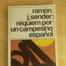 Libros: LIBRO - REQUIEM POR UN CAMPESINO ESPAÑOL - RAMON J. SENDER - DESTINOLIBRO -. Lote 66097006