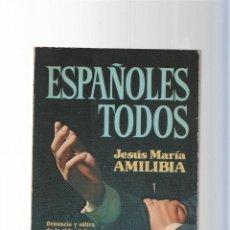 Libros: ESPAOLES TODOS. Lote 66098285