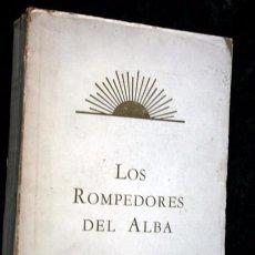 Libros: LOS ROMPEDORES DEL ALBA - BABISMO - NARRACION NABIL DE LOS DIAS TEMPRANEROS DE LA REVELACION BAHA´I . Lote 66132846