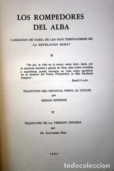 Libros: LOS ROMPEDORES DEL ALBA - BABISMO - NARRACION NABIL DE LOS DIAS TEMPRANEROS DE LA REVELACION BAHA´I - Foto 2 - 66132846