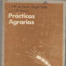 Libros: PRACTICAS AGRARIAS-J.MA DE JAIME. Lote 67544765