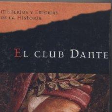 Libros: EL CLUB DANTE- MATTHEW PEARL. Lote 67545057