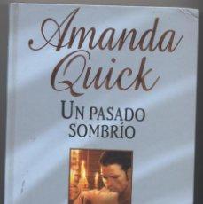 Libros: UN PASADO SOMBRIO- AMANDA QUICK. Lote 67545909