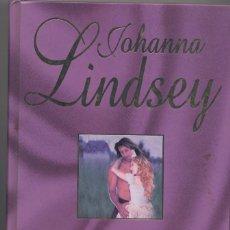 Libros: TIERNA FUE LA TORMENTA- JOHANNA LINDSEY. Lote 67546025