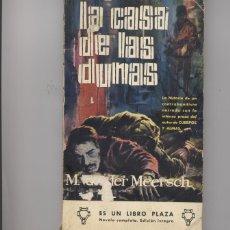 Libros: LA CASA DE LAS DUNAS-MAXENCE VAN DER MEERSCH. Lote 67773653