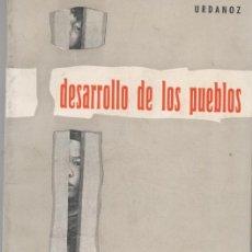 Libros: DESARROLLO DE LOS PUEBLOS-URDANOZ. Lote 67774029