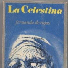 Libros: LA CELESTINA-FERNANDO DE ROJAS. Lote 67775365