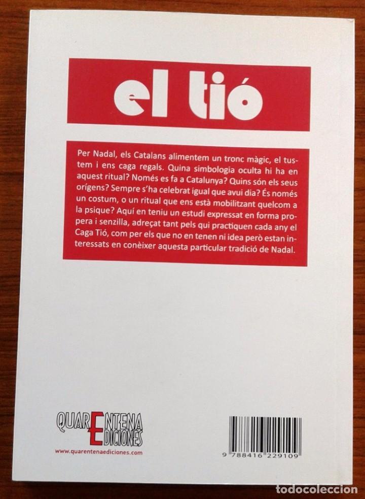 Libros: EL TIÓ. MITOLOGIA I SIMBOLOGIA - JOAN CARLES ALBADALEJO - (Quarentena Ediciones) - Foto 2 - 67831569