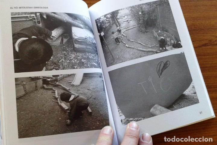 Libros: EL TIÓ. MITOLOGIA I SIMBOLOGIA - JOAN CARLES ALBADALEJO - (Quarentena Ediciones) - Foto 5 - 67831569