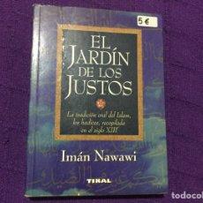 Livres: EL JARDÍN DE LOS JUSTOS - IMÁN NAWAWI - TIKAL - TRADICIÓN DEL ISLAM. Lote 68236325