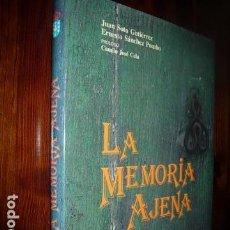 Libros: LA MEMORIA AJENA, XUNTA DE GALICIA------ PROLOGO- CAMILO JOSE CELA. Lote 68250293