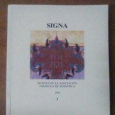 Libros: SIGNA REVISTA DE LA ASOCIACION ESPAÑOLA DE SEMIOTICA Nº 3 1994 - UNED. Lote 68408129