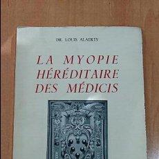 Libros: LA MYOPIE HEREDITAIRE DES MEDICIS. LABORATOIRES CUSI. BRUXELLES. DR LOUIS ALAERTS. 1958. Lote 68682325