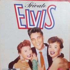 Libros: ELVIS PRESLEY - PRIVATE ELVIS - FOTOS MUY RARAS. Lote 68809565