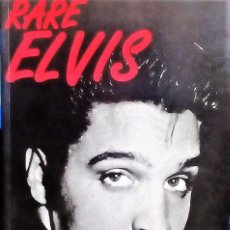 Libros: ELVIS PRESLEY RARE ELVIS - VOLUME ONE UK BOOK ELVISLY YOURS 1990. Lote 68813029