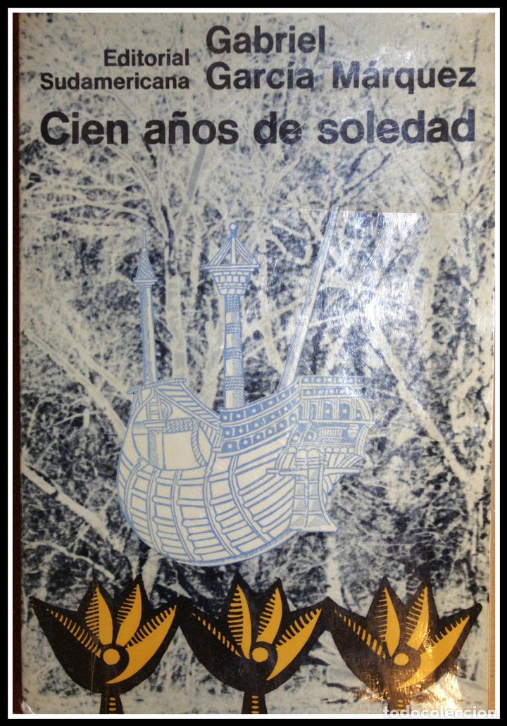 CIEN AÑOS DE SOLEDAD (PRIMERA EDICIÓN - PRIMERA IMPRESIÓN) - GABRIEL GARCÍA MARQUEZ (Libros sin clasificar)