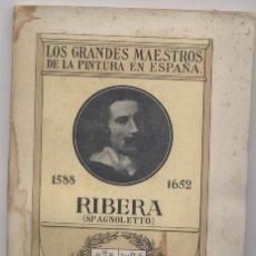 Libros: LOS GRANDES MAESTROS DE LA PINTURA EN ESPAÑA-RIBERA( SPAGNOLETTO). Lote 68951049