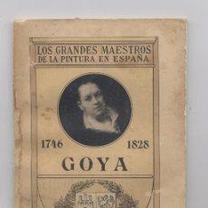 Libros: LOS GRANDES MAESTROS DE LA PINTURA EN ESPAÑA-GOYA. Lote 68951149