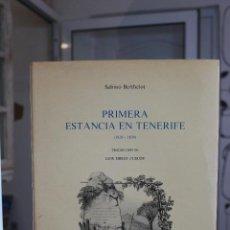 Libros: PRIMERA ESTANCIA EN TENERIFE 1820-1830, SABINO BERTHELOT. CANARIAS 1980. UNA JOYA. CON 60 LAMINAS. Lote 69020361