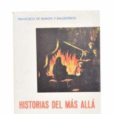 Libros: HISTORIAS DEL MÁS ALLÁ (CONTOS DE LAREIRA) - RAMÓN Y BALLESTEROS, FRANCISCO DE. Lote 170377149