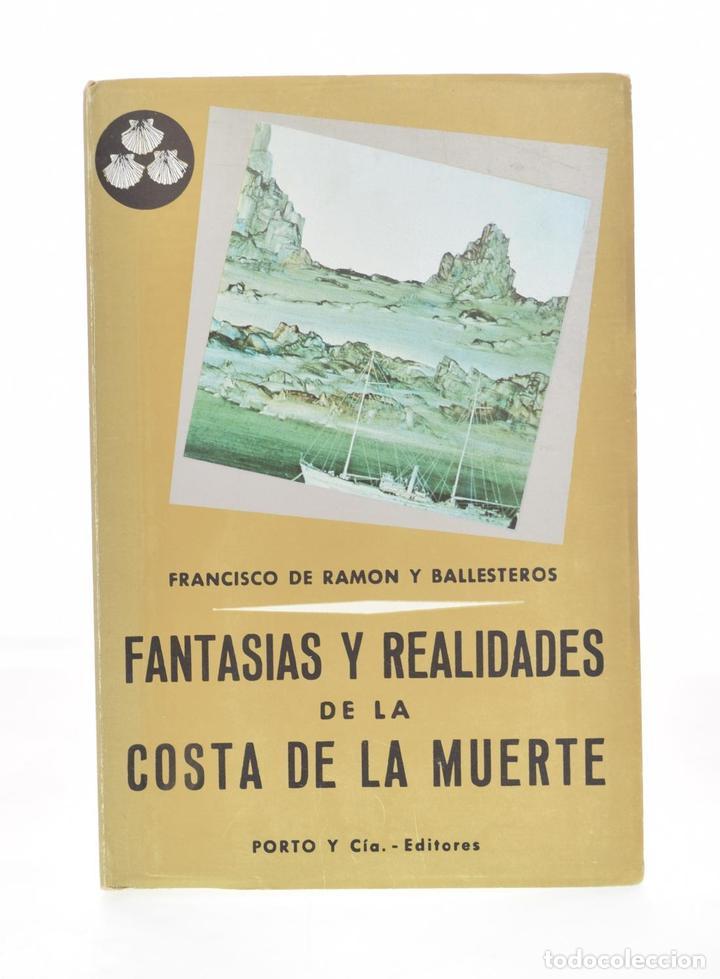 FANTASÍAS Y REALIDADES DE LA COSTA DE LA MUERTE - RAMÓN Y BALLESTEROS, FRANCISCO DE (Libros sin clasificar)