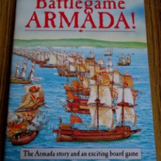 Libros: BATTLEGAME ARMADA - THE ARMADA STORY AND AN EXCITING BOARD GAME - POR JON SUTHERLAND – SIMON FARRELL. Lote 69644973
