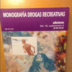 Libros: MONOGRAFIA DROGAS RECREATIVAS - ADICCIONES -. Lote 70221529