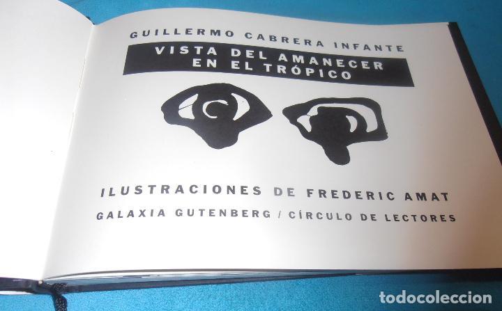 Libros: GUILLERMO CABRERA INFANTE, VISTA DEL AMANECER EN EL TROPICO - Foto 3 - 70317729