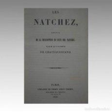 Libros: LES NATCHEZ. - CHATEAUBRIAND, VICOMTE DE. Lote 54238582