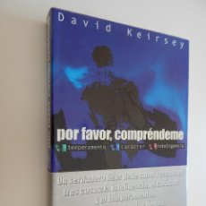 Libros: POR FAVOR, COMPRÉNDEME. TEMPERAMENTO CARÁCTER INTELIGENCIA. LIDERAZGO INTELIGENTE... - DAVID KEIRSEY. Lote 70625721