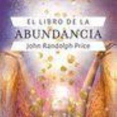 Libros: EL LIBRO DE LA ABUNDANCIA. Lote 71290933