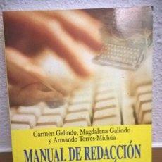 Libros: MANUAL DE REDACCION E INVESTIGACION, GRIJALBO, CARMEN GALINDO, MAGDALENA GALINDO, ARMANDO TORRES MIC. Lote 71496919