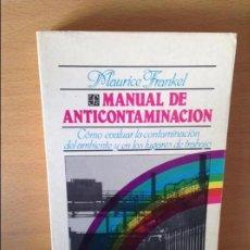 Libros: MANUAL DE ANTICONTAMINACION - MAURICE FRANKEL -. Lote 72312799