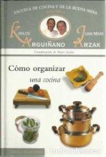 Escuela Cocina Arguiñano | Escuela De La Cocina Y De La Buena Mesa Nº 6 C Comprar Libros